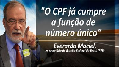 O CPF JÁ CUMPRE A FUNÇÃO DE NÚMERO ÚNICO